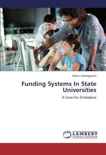 9783659260247: Funding Systems In State Universities: A Case For Zimbabwe