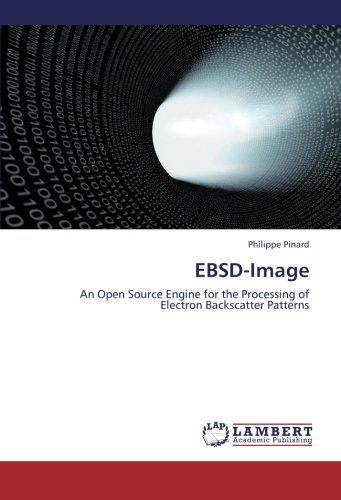 9783659261473: EBSD-Image: An Open Source Engine for the Processing of Electron Backscatter Patterns