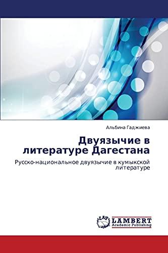 Dvuyazychie V Literature Dagestana: Al'bina Gadzhieva