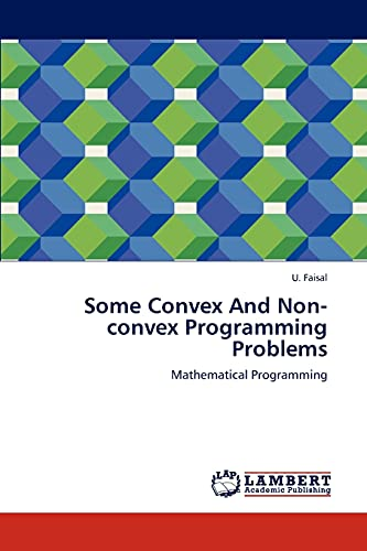 9783659263934: Some Convex And Non-convex Programming Problems: Mathematical Programming