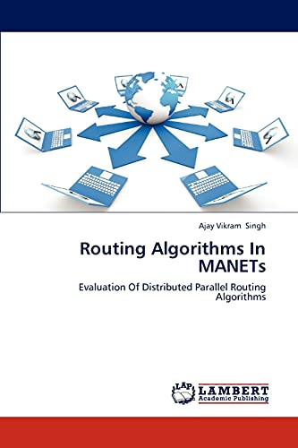 9783659264887: Routing Algorithms In MANETs: Evaluation Of Distributed Parallel Routing Algorithms