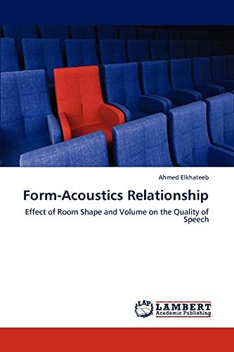 Form-Acoustics Relationship: Ahmed Elkhateeb