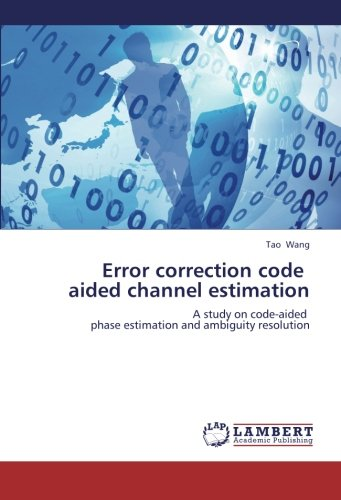 9783659266188: Error correction code   aided channel estimation: A study on code-aided   phase estimation and ambiguity resolution