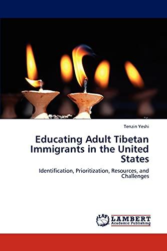 Educating Adult Tibetan Immigrants in the United States: Tenzin Yeshi