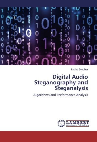 9783659267475: Digital Audio Steganography and Steganalysis: Algorithms and Performance Analysis
