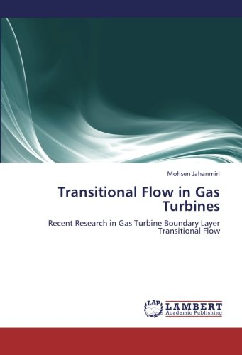 9783659267611: Transitional Flow in Gas Turbines: Recent Research in Gas Turbine Boundary Layer Transitional Flow