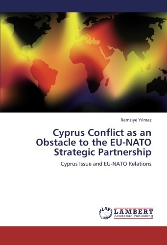 Cyprus Conflict as an Obstacle to the: Yilmaz, Remziye