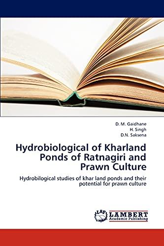 Hydrobiological of Kharland Ponds of Ratnagiri and Prawn Culture: H. Singh