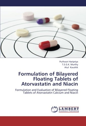 9783659268595: Formulation of Bilayered Floating Tablets of Atorvastatin and Niacin: Formulation and Evaluation of Bilayered Floating Tablets of Atorvastatin Calcium and Niacin