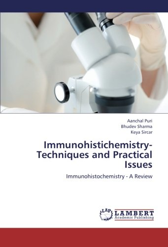 9783659269394: Immunohistichemistry- Techniques and Practical Issues: Immunohistochemistry - A Review