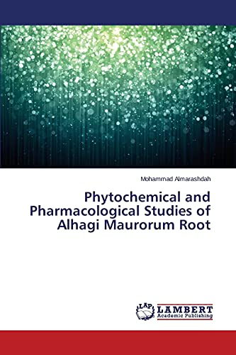 9783659270338: Phytochemical and Pharmacological Studies of Alhagi Maurorum Root