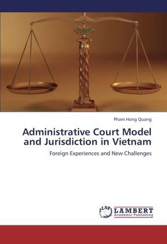 9783659270406: Administrative Court Model and Jurisdiction in Vietnam: Foreign Experiences and New Challenges
