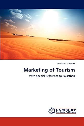 Marketing of Tourism: Anukrati Sharma