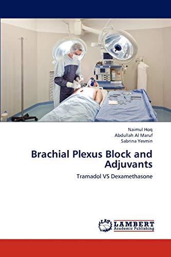 9783659272455: Brachial Plexus Block and Adjuvants: Tramadol VS Dexamethasone
