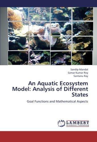 An Aquatic Ecosystem Model: Analysis of Different States: Sandip Mandal