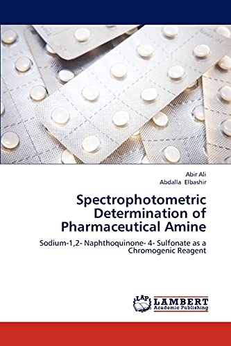 Spectrophotometric Determination of Pharmaceutical Amine: Abdalla Elbashir