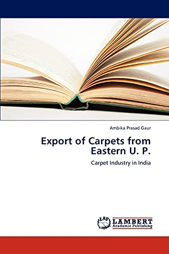 9783659274435: Export of Carpets from Eastern U. P.: Carpet Industry in India