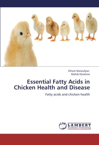 9783659275616: Essential Fatty Acids in Chicken Health and Disease: Fatty acids and chicken health