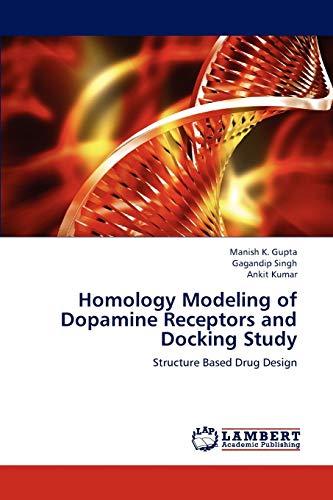 9783659277016: Homology Modeling of Dopamine Receptors and Docking Study: Structure Based Drug Design