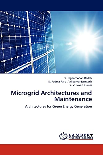 Microgrid Architectures and Maintenance: Reddy y Jaganmohan