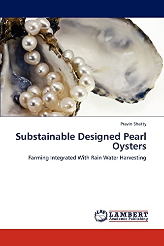 9783659279348: Substainable Designed Pearl Oysters: Farming Integrated With Rain Water Harvesting
