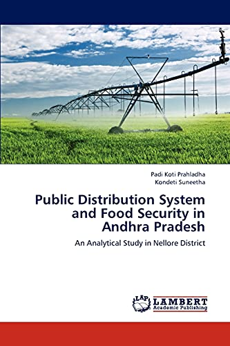 Public Distribution System and Food Security in: Padi Koti Prahladha