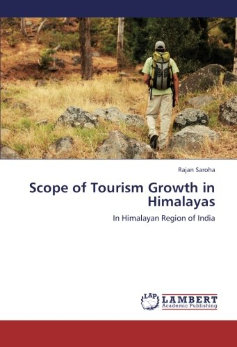 9783659279928: Scope of Tourism Growth in Himalayas: In Himalayan Region of India