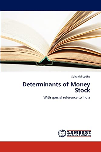 9783659280740: Determinants of Money Stock: With special reference to India
