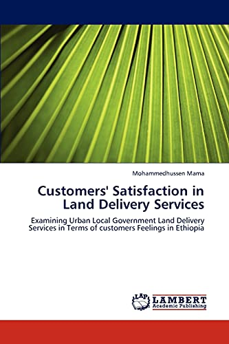 Customers Satisfaction in Land Delivery Services: Mohammedhussen Mama