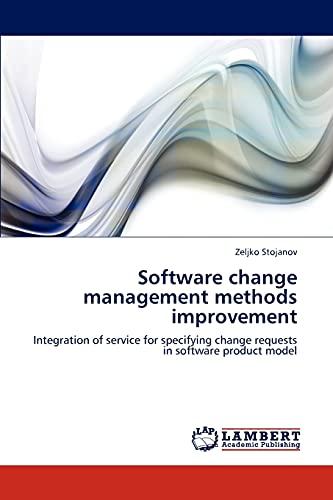 9783659281792: Software Change Management Methods Improvement