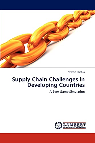 9783659282645: Supply Chain Challenges in Developing Countries: A Beer Game Simulation