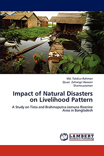 9783659283215: Impact of Natural Disasters on Livelihood Pattern: A Study on Tista and Brahmaputra-Jamuna Riverine Area in Bangladesh