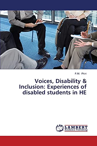 Voices, Disability Inclusion: Experiences of Disabled Students in He: P. M. Phiri