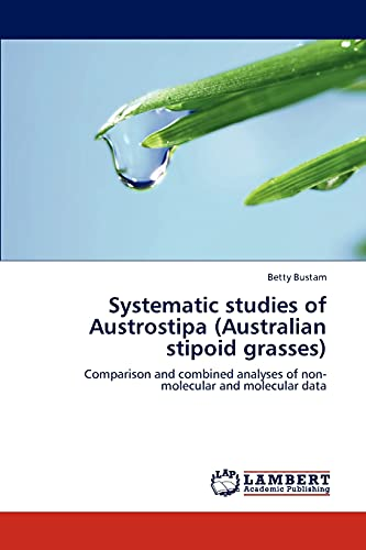Systematic Studies of Austrostipa (Australian Stipoid Grasses): Betty Bustam