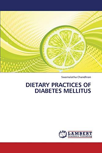 DIETARY PRACTICES OF DIABETES MELLITUS: Swarnalatha Chandhran