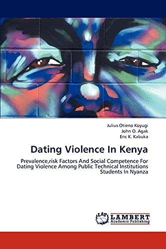 Dating Violence in Kenya: Julius Otieno Koyugi