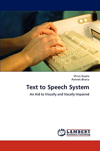 9783659288524: Text to Speech System: An Aid to Visually and Vocally Impaired