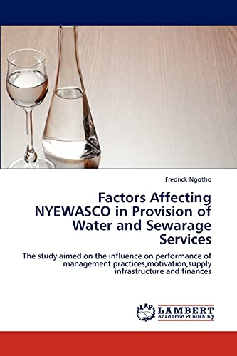 Factors Affecting Nyewasco in Provision of Water and Sewarage Services: Fredrick Ngotho