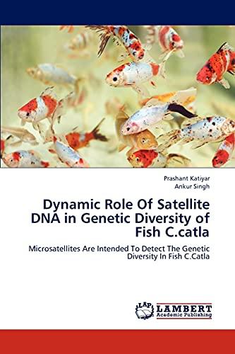 Dynamic Role Of Satellite DNA in Genetic: Katiyar, Prashant