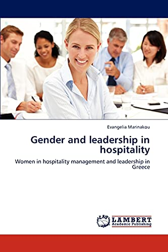 9783659289620: Gender and leadership in hospitality: Women in hospitality management and leadership in Greece
