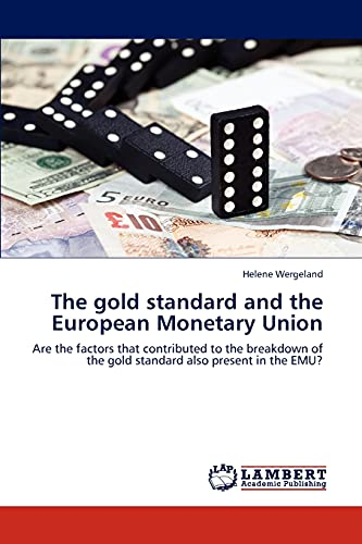 The Gold Standard and the European Monetary Union: Helene Wergeland