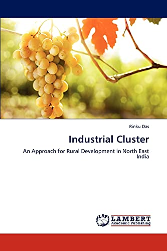 9783659290398: Industrial Cluster: An Approach for Rural Development in North East India