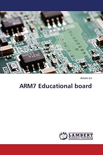 ARM7 Educational board: Asrani Lit