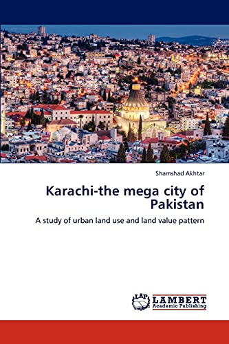 Karachi-The Mega City of Pakistan: Shamshad Akhtar
