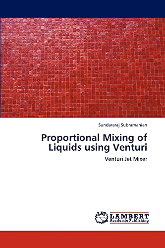9783659291784: Proportional Mixing of Liquids using Venturi: Venturi Jet Mixer