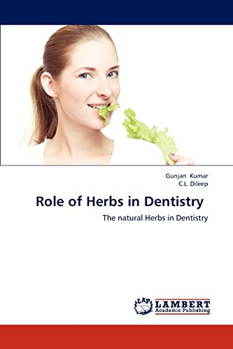9783659292316: Role of Herbs in Dentistry: The natural Herbs in Dentistry