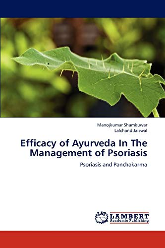 Efficacy of Ayurveda in the Management of Psoriasis: Manojkumar Shamkuwar