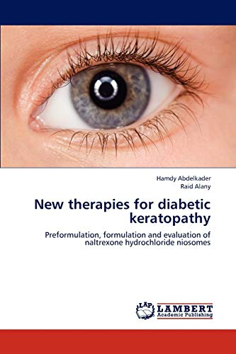 New Therapies for Diabetic Keratopathy: Abdelkader Hamdy