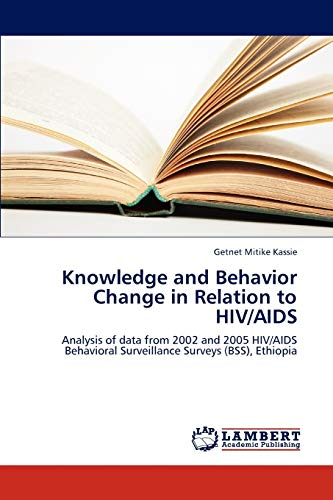 Knowledge and Behavior Change in Relation to