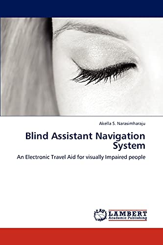 9783659294938: Blind Assistant Navigation System: An Electronic Travel Aid for visually Impaired people
